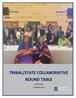 Tribal State Collaborative Round Table Report