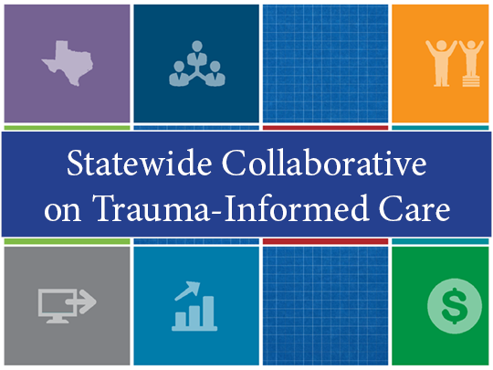 Statewide Collaborative on Trauma-Informed Care